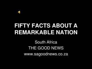 FIFTY FACTS ABOUT A REMARKABLE NATION