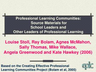 Definition of a                             professional learning community