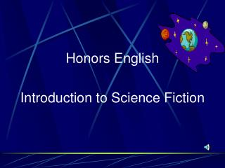 Honors English Introduction to Science Fiction