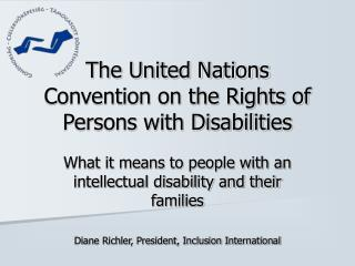 The United Nations Convention on the Rights of Persons with Disabilities
