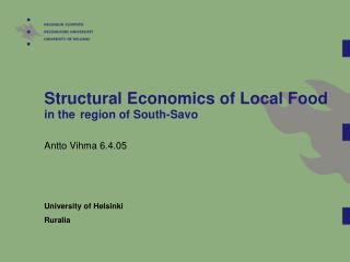 Structural Economics of Local Food in the region of South-Savo