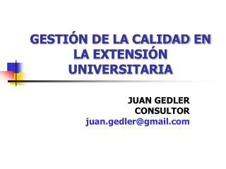 GESTIÓN DE LA CALIDAD EN LA EXTENSIÓN UNIVERSITARIA