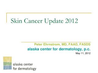 Skin Cancer  Update 2012