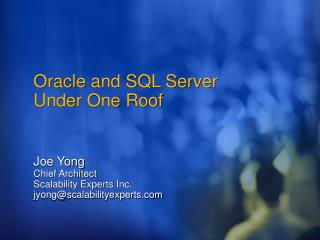 Oracle and SQL Server Under One Roof