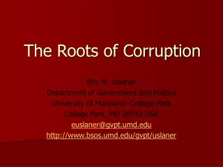 The Roots of Corruption