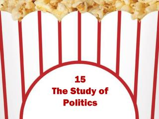 15 The Study of Politics