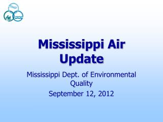 Mississippi Air  Update