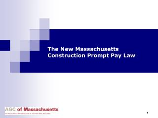 The New Massachusetts  Construction Prompt Pay Law
