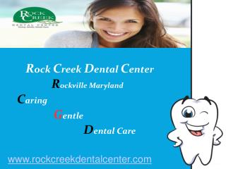 Cosmetic Dentist Rockcreek Dental Center Maryland