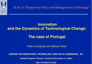 "M.Sc. in ""Engineering Policy and Management of Tehnology"""