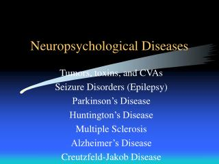 Neuropsychological Diseases