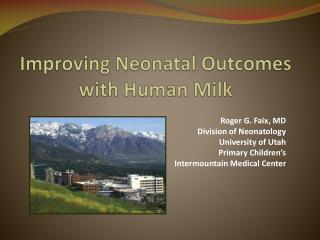 Improving Neonatal Outcomes with Human Milk