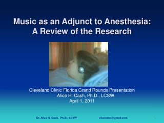 Music as an Adjunct to Anesthesia: A Review of the Research