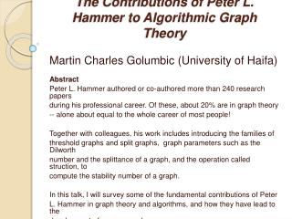 The Contributions of Peter L. Hammer to Algorithmic Graph Theory