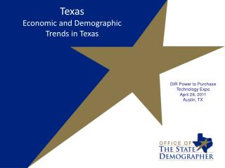 Texas Economic and Demographic  Trends in  Texas