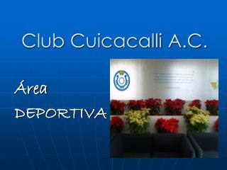 Club Cuicacalli A.C.