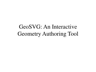GeoSVG: An Interactive Geometry Authoring Tool