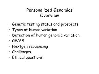 Personalized Genomics Overview