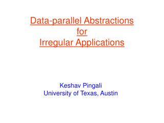Data-parallel Abstractions for  Irregular Applications