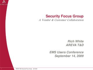 Security Focus Group A Vendor & Customer Collaboration
