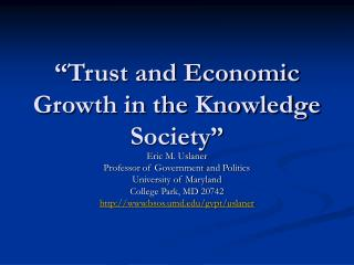 """Trust and Economic Growth in the Knowledge Society"""