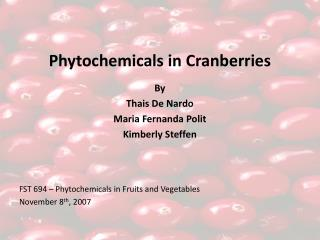 Phytochemicals in Cranberries