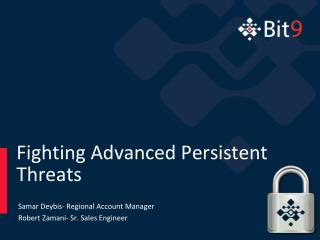 Fighting Advanced Persistent Threats