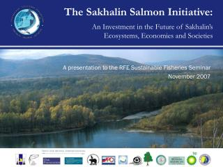 A presentation to the RFE Sustainable Fisheries Seminar November 2007