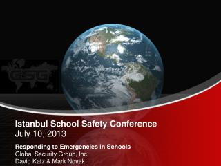 Istanbul School Safety Conference  July 10, 2013