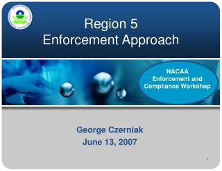 Region 5 Enforcement Approach