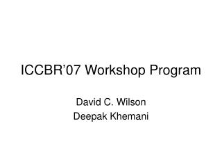ICCBR'07 Workshop Program