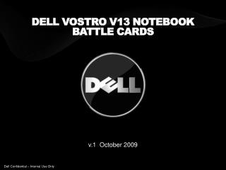 Dell Vostro V13 notebook  Battle  cards