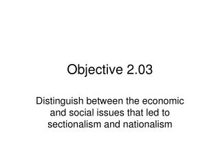 Objective 2.03