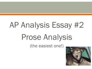 AP Analysis Essay #2 Prose Analysis (the easiest one!)