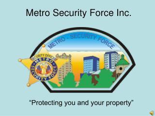 Metro Security Force Inc.