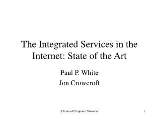 The Integrated Services in the Internet: State of the Art