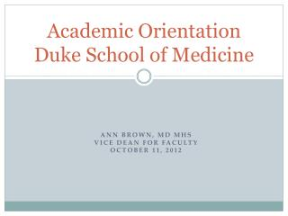 Academic Orientation Duke School of Medicine