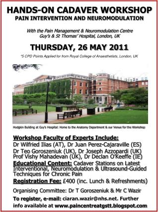 Workshop Faculty of Experts Include: Dr  Wilfried Ilias  (AT), Dr Juan Perez- Cajaraville  (ES)