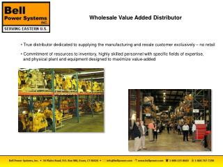 Wholesale Value Added Distributor