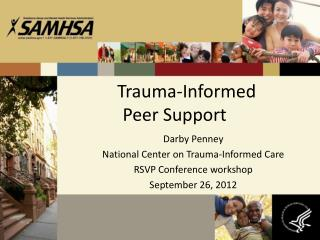 Trauma-Informed  Peer Support