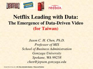 Netflix Leading with Data:  The Emergence of Data-Driven  Video (for Taiwan)