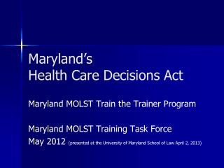 Maryland's Health Care Decisions Act