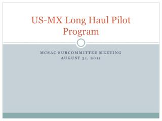 US-MX Long Haul Pilot Program