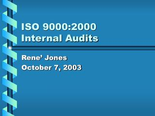 ISO 9000:2000  Internal Audits