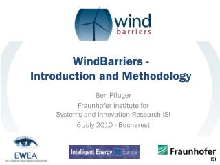WindBarriers - Introduction and Methodology