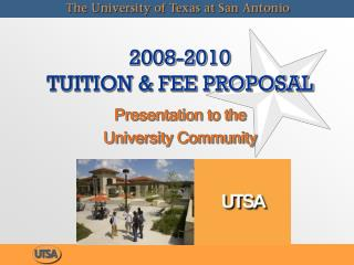 2008-2010  TUITION & FEE PROPOSAL