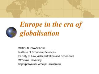 Europe in the era of globalisation