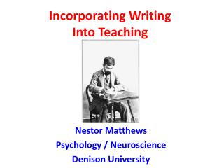 Incorporating Writing  Into Teaching
