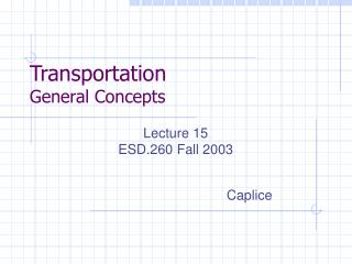 Transportation  General Concepts