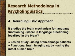 Research Methodology in Psycholinguistics